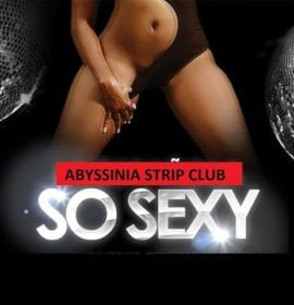 ABYSSINIA STRIP CLUB
