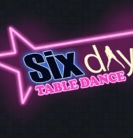 SIX DAY TABLE DANCE