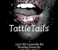 TattleTails Gentlemans Club of BG Ky
